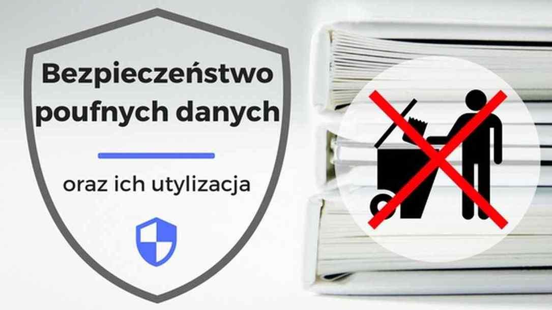 Niszczenie Dokumentów - Ochrona Poufnych Danych